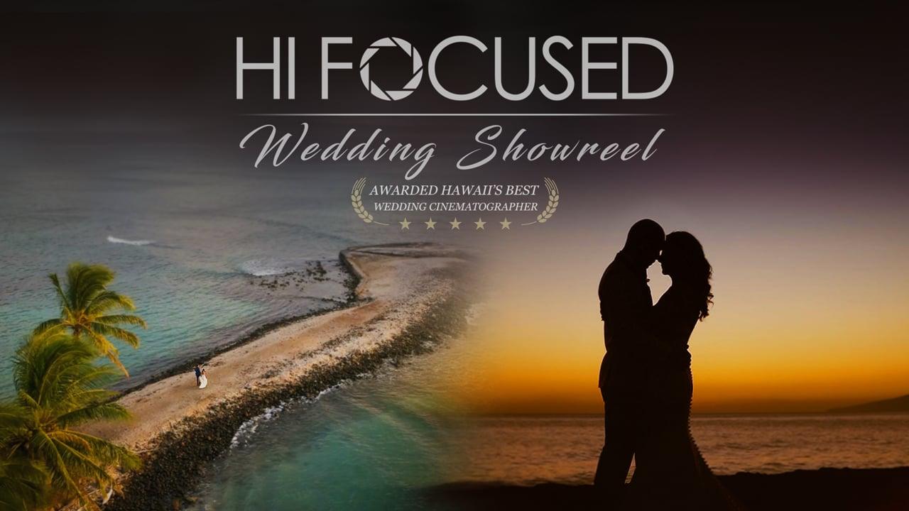 HI FOCUSED CINEMATOGRAPHY 2020 Wedding Reel